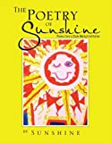 The Poetry of Sunshine, Sunshine, 1466960469