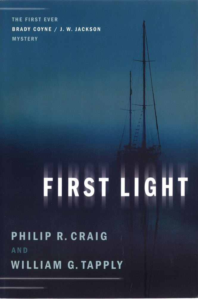 First Light: The First Ever Brady Coyne / J. W. Jackson Mystery (Brady Coyne and J. W. Jackson Novels) PDF