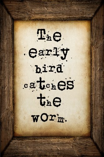 Download The early bird catches the worm: A 6 x 9 Lined Journal Notebook pdf