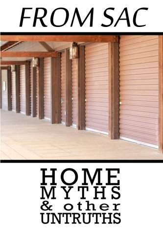 (From Sac: Home, Myths, & other Untruths (Volume 1))