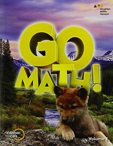 Go Math!: Student Edition Volume 1 Grade 1 2015