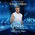Gods Audiobook by Ednah Walters Narrated by Kelsey Osborne, Gary Furlong