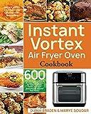 Instant Vortex Air Fryer Oven Cookbook: 600