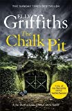 """""""The Chalk Pit - The Dr Ruth Galloway Mysteries 9"""""""
