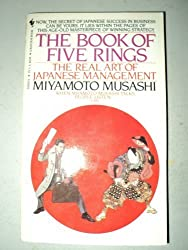 The Book of Five Rings (Gorin No Sho): The Real Art of Japanese Management