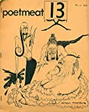 img - for Poetmeat 13. Spring 1967 book / textbook / text book