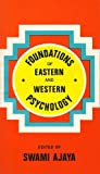 Foundations of Eastern and Western Psychology, Ajaya, 0893890278