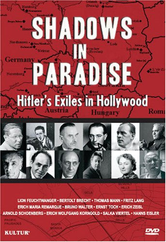 Shadows in Paradise - Hitler's Exiles in Hollywood by Kultur