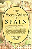 img - for The Foods and Wines of Spain book / textbook / text book