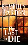 The Last to Die (Cherokee Pointe Trilogy)