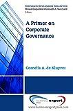 A Primer on Corporate Governance 9781606490044
