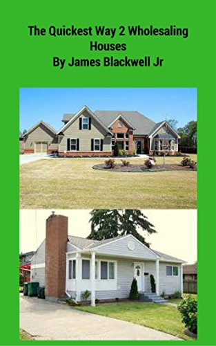 Quickest Way 2 Wholesaling Houses
