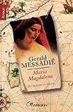 """Maria Magdalena"" av Gerald Messadié"