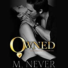 Owned Audiobook by M. Never Narrated by Sam Crowley, Muffy Newtown