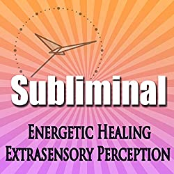 Subliminal Energetic Healing