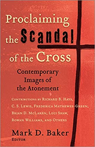 Proclaiming the Scandal of the Cross: Contemporary Images of the