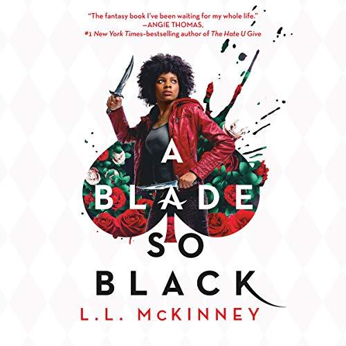 A Blade So Black: A Blade So Black, Book 1
