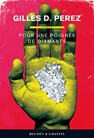 Pour une poignée de diamants par Gilles Perez