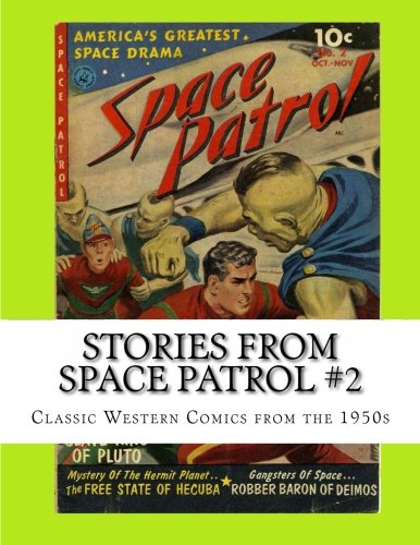 Read Online Stories From Space Patrol #2: Classic Comics from the 1950s pdf
