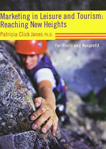 Marketing in Leisure and Tourism: Reaching New Heights