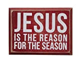 Primitives by Kathy Box Sign, 4 by 3-Inch, Jesus is The Reason