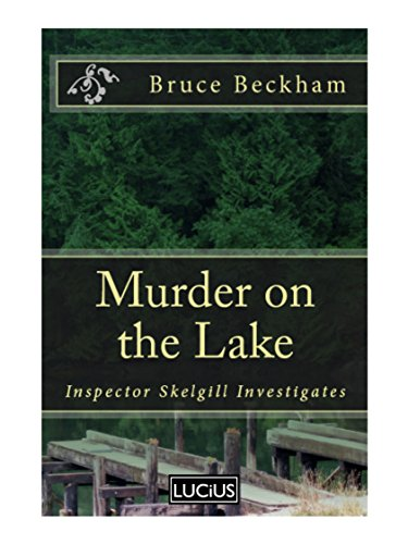 Murder On The Lake by Bruce Beckham ebook deal