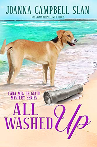 All Washed Up: Book #3 in the Cara Mia Delgatto Mystery Series by [Slan, Joanna Campbell]