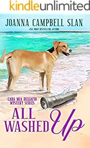 All Washed Up: Book #3 in the Cara Mia Delgatto Mystery Series