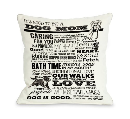 One Bella Casa Proud to Be a Dog Mom Throw Pillow, 16 by ...