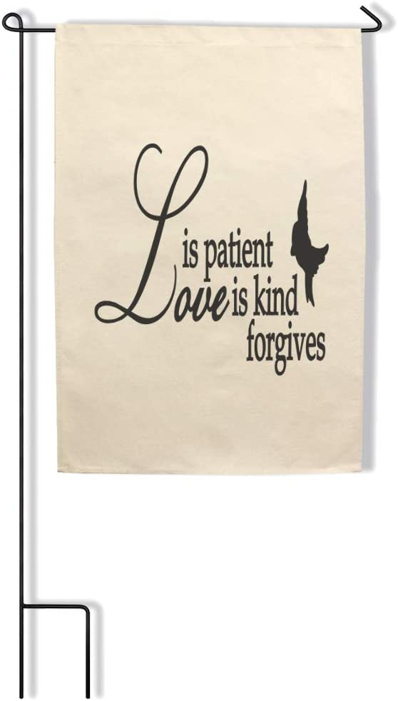 Style In Print Home Decor Garden Flag Love is Patient Kind Forgives Inspiration & Motivation Cotton Canvas Outdoor & Patio Decor Flag Only Design Only