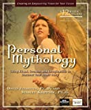 Personal Mythology, David Feinstein and Stanley Krippner, 160415036X
