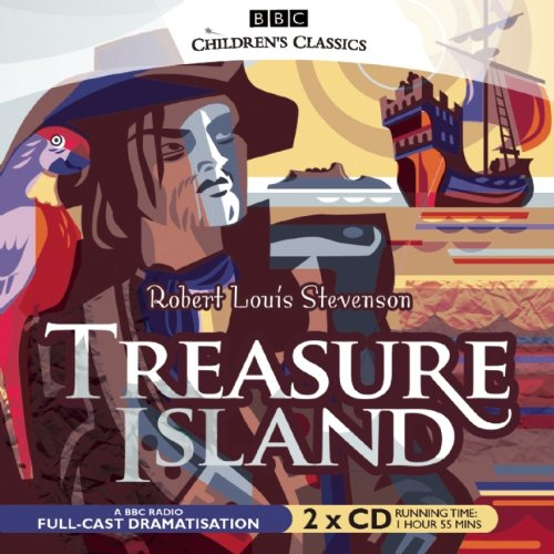 Download Treasure Island (BBC Radio Children's Classics Full Cast Drama) (BBC Children's Classics) PDF