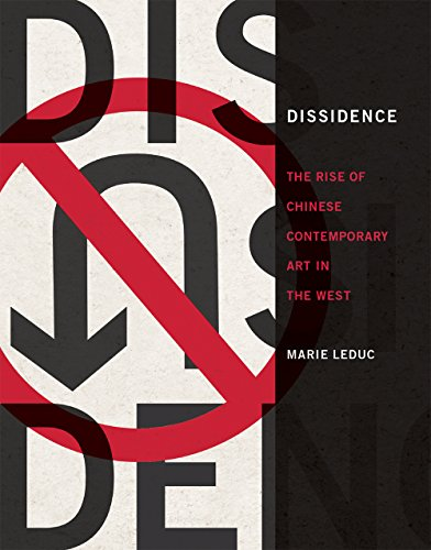 Dissidence: The Rise of Chinese Contemporary Art in the West (The MIT Press)