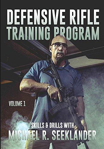 Defensive Rifle Training Program Skills and Drills Volume ()