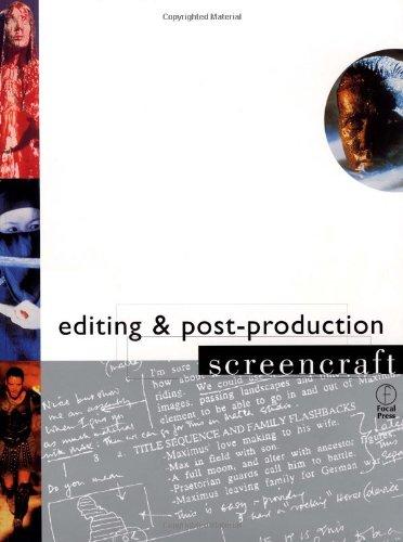 Editing and Postproduction (Screencraft Series)