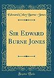 img - for Sir Edward Burne Jones (Classic Reprint) book / textbook / text book