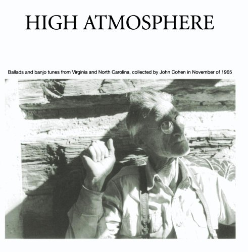 (High Atmosphere: Ballads and Banjo Tunes from Virginia)