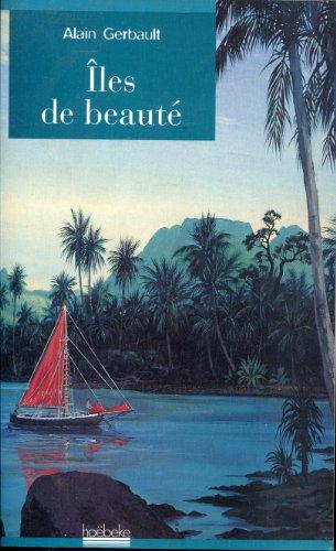 Iles de beauté (Le grand dehors) (French Edition)