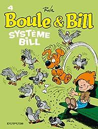 Boule et Bill, tome 4 : Système Bill par Jean Roba