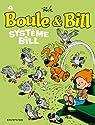 Boule et Bill, tome 4 : Système Bill par Roba