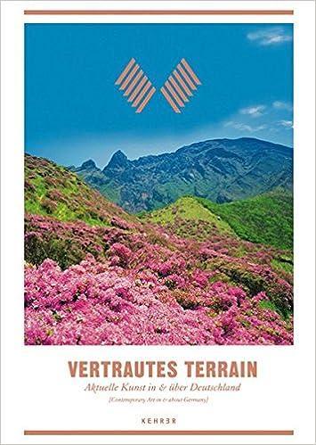 Book Vertrautes Terrain : Aktuelle Kunst in and uber Deutschland