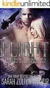 Flight: The Roc Warriors (Immortal Elements Book 1)