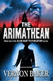 The Arimathean (Slow Boat To Purgatory Book 2)
