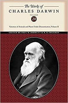 Book The Works of Charles Darwin, Volume 20: Variation of Animals and Plants Under Domestication, Volume II by Charles Darwin (2009-09-01)