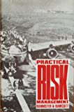 Practical Risk Management, Bannister, Jim E. and Bawcutt, Paul A., 0900886226