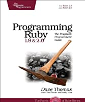Programming Ruby 1.9 & 2.0: The Pragmatic Programmers' Guide, 4th Edition Front Cover