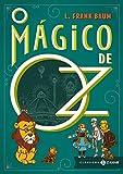 capa de O Mágico de Oz - Coleção Clássicos Zahar