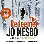 The Redeemer: A Harry Hole Thriller, Book 6   Jo Nesbo