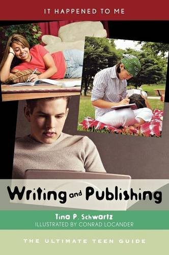 Writing and Publishing: The Ultimate Teen Guide (It Happened to Me) by Brand: Scarecrow Press