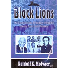 Black Lions: The Creative Lives of Modern Ethiopia's Literary Giants and Pioneers